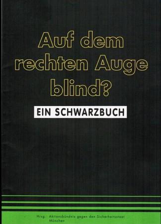 Beitragsbild Auf dem rechten Auge blind ? -  Ein Schwarzbuch