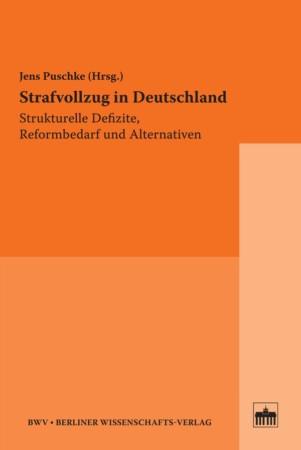 Beitragsbild Jens Puschke (Hrsg.): Strafvollzug in Deutschland