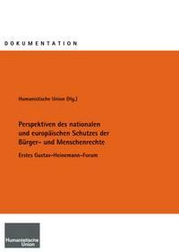 Perspektiven des nationalen und europäischen Schutzes der Bürger- und Menschenrechte