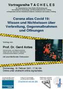 Corona alias Covid 19: Wissen und Nichtwissen über Verbreitung, Gegenmaßnahmen und Öffnungen