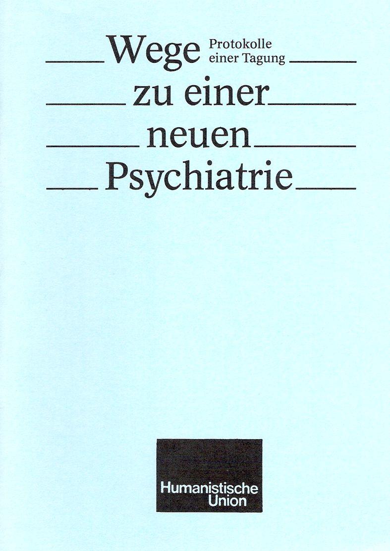 Beitragsbild Wege zu einer neuen Psychiatrie