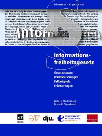 Beitragsbild Informationsfreiheitsgesetze. Gesetzestexte, Kommentierungen, Fallbeispiele, Erläuterungen