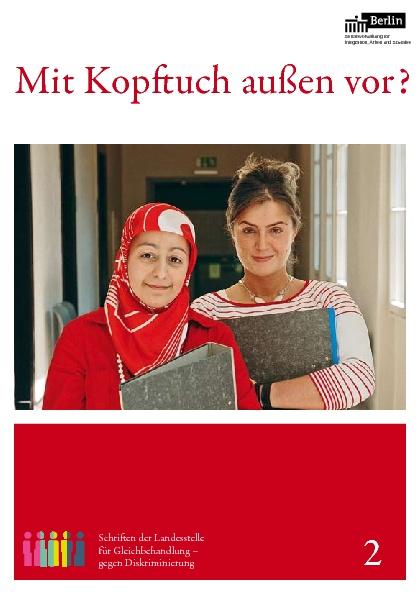 Beitragsbild Kopftuchverbote: Gutachten und Praxisberichte zum Berliner Neutralitätsgesetz