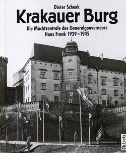 Beitragsbild Krakauer Burg. Die Machtzentrale des Generalgouverneurs Hans Frank 1939-1945.  Konzertlesung mit Dieter Schenk und Vitold Rek