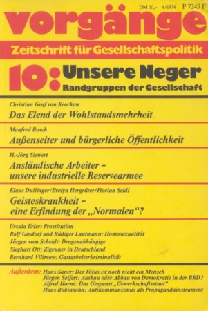 vorgänge Nr. 10 (Heft 4/1974) Unsere Neger. Randgruppen der Gesellschaft