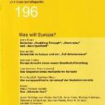 vorgänge 196: Was will Europa?
