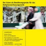 vorgänge Nr. 217: Der Islam als Bewährungsprobe fürs Religionsverfassungsrecht